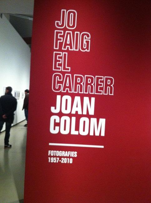 Exposición Joan Colom_Yo hago la calle_Jo faig el carrer
